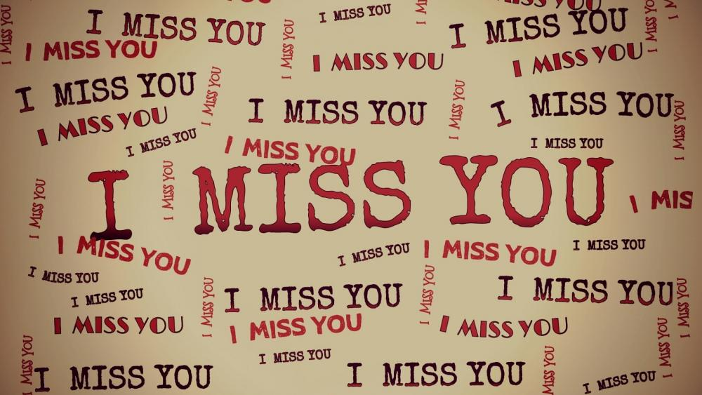 I miss you wallpaper