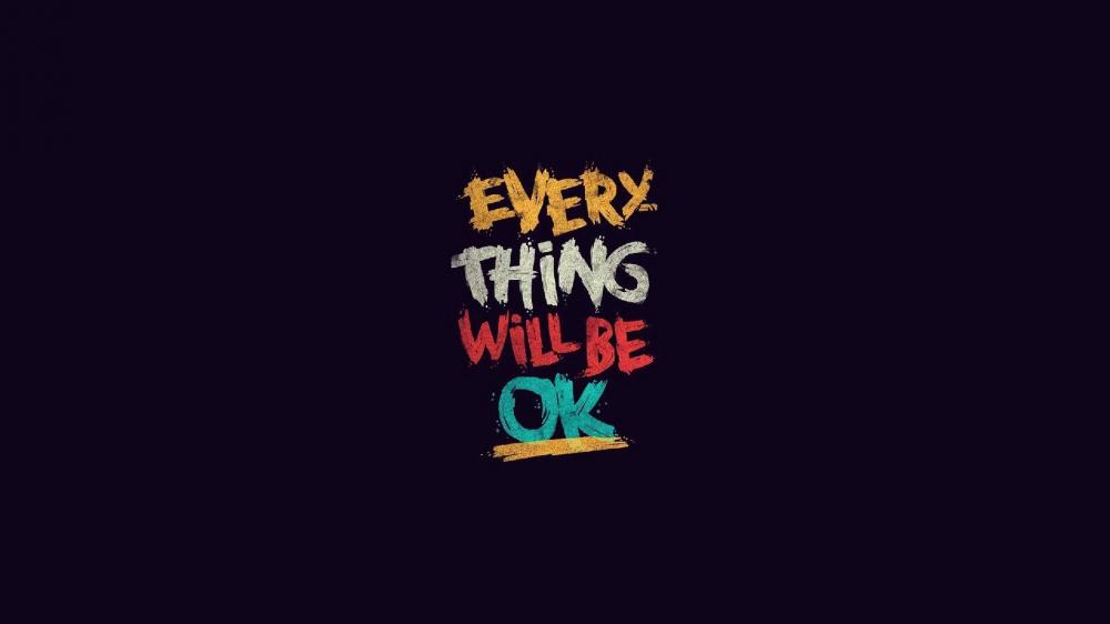 Everything will be ok wallpaper