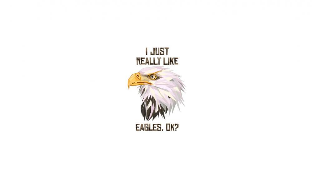 I just really like eagles, ok? wallpaper