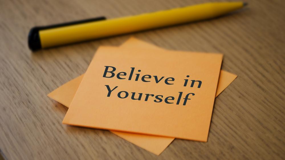 Believe in Yourself wallpaper