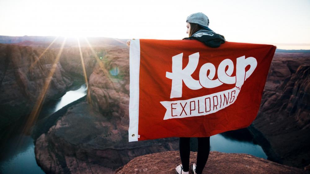 Keep exploring wallpaper