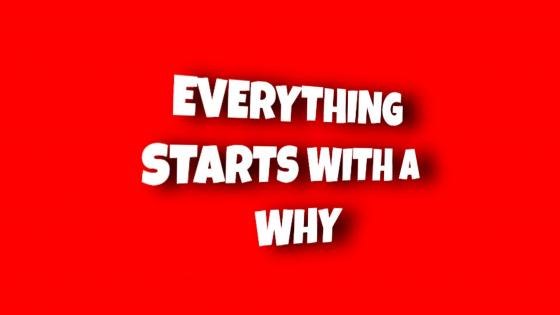 Everything starts with a why wallpaper
