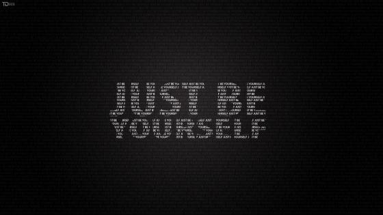 Just be yourself wallpaper