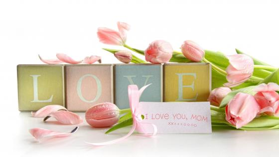 I love you, mom XOXO wallpaper