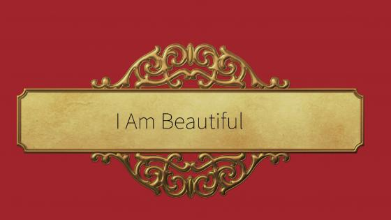 I Am Beautiful wallpaper