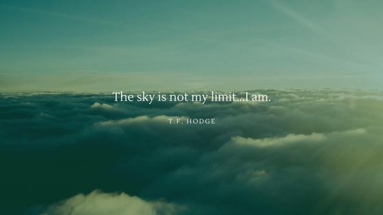 the sky is not my limit... I am wallpaper