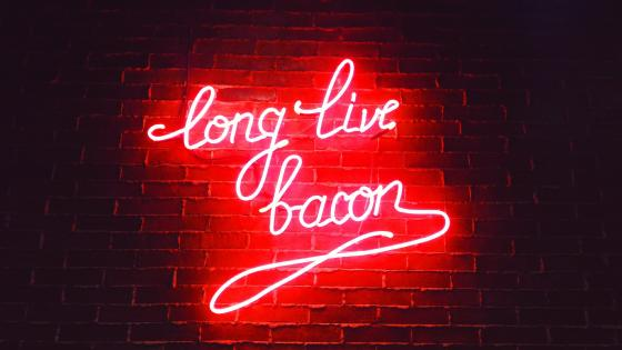 Long live bacon wallpaper